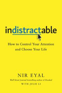 The Cover of Indistractable.